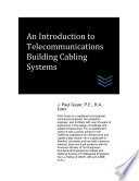 An Introduction to Telecommunications Building Cabling Systems