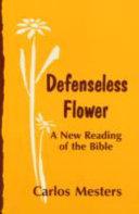 Defenseless Flower