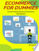 Ecommerce for Dummies  12 Time Tested Solutions for Ecommerce Management
