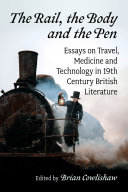 The Rail, the Body and the Pen [Pdf/ePub] eBook