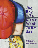 The Boy who Didn t Want to be Sad
