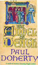 The Angel of Death  Hugh Corbett Mysteries  Book 4