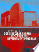 Review Of Doe S Nuclear Energy Research And Development Program Book PDF
