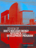 Review of DOE s Nuclear Energy Research and Development Program