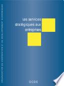 Les services stratégiques aux entreprises