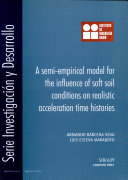 A Semi empiral Model for the Influence of Soft Soil Conditions on Realistic Acceleration Time Histories