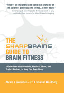 The SharpBrains Guide to Brain Fitness