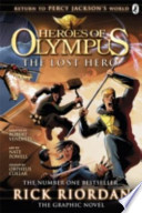 Heroes of Olympus: the Lost Hero: the Graphic Novel