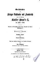 Geschichte des Krieges Rußlands mit Frankreich unter der Regierung Kaiser Paul's I. im Jahre 1799