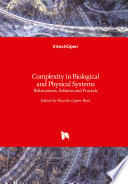 Complexity in Biological and Physical Systems