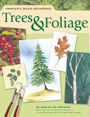 Painter's Quick Reference - Trees & Foliage