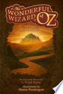 The Wonderful Wizard of Oz  A Picture Book Adaptation