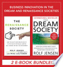 Business Innovation In The Dream And Renaissance Societies Ebook Bundle  Book