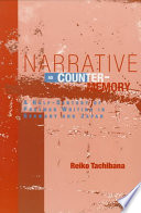 Narrative As Counter Memory