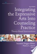 Integrating The Expressive Arts Into Counseling Practice Second Edition