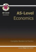AS-Level Economics Complete Revision & Practice (with Online Edition)