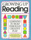 Growing Up Reading Book
