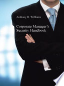Corporate Manager's Security Handbook