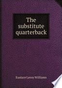 The Substitute Quarterback Book