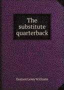 The substitute quarterback Pdf/ePub eBook