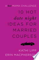 10 Hot Date Night Ideas for Married Couples Book