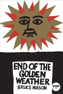 The End of the Golden Weather ebook