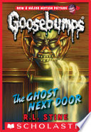 Classic Goosebumps  29  The Ghost Next Door Book PDF