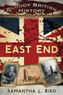 Pdf Bloody British History: East End Telecharger
