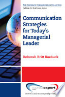 Communication Strategies for Today s Managerial Leader