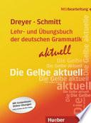 Lehr- und Übungsbuch der deutschen Grammatik - aktuell  , Volume 1