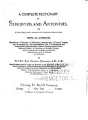 A Complete Dictionary of Synonyms and Antonyms...
