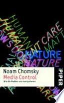 Media control  : wie die Medien uns manipulieren