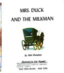 Mrs  Duck and the Milkman