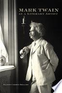 Mark Twain as a Literary Artist