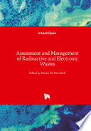 Assessment and Management of Radioactive and Electronic Wastes
