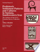 Book cover for Prehistoric settlement patterns and cultures in Susiana, Southwestern Iran : the analysis of the F.G.L. Gremliza survey collection