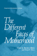 The Different Faces of Motherhood