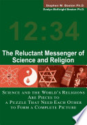 The Reluctant Messenger Of Science And Religion