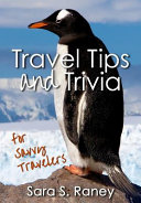 Travel Tips and Trivia for Savvy Travelers