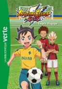 Inazuma eleven 03 - L'esprit d'équipe