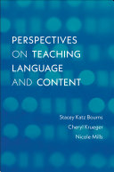 Perspectives on Teaching Language and Content