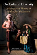 On cultural diversity: international theory in a world of difference