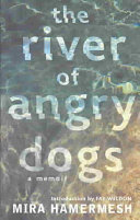 The River of Angry Dogs