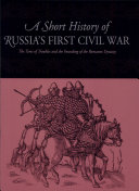 Short History of Russia's First Civil War