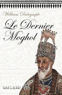 Le Dernier Moghol Pdf/ePub eBook