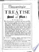 A treatise of the soul of man  etc