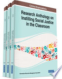 Research Anthology on Instilling Social Justice in the Classroom Book PDF