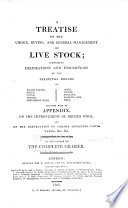 A Treatise on the Choice  Buying  and General Management of Live Stock