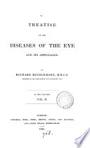 A Treatise on the Diseases of the Eye and Its Appendages