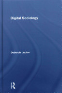 Digital sociology / Deborah Lupton.